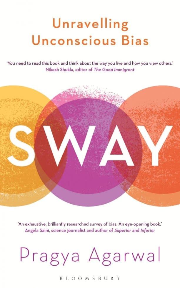 Pragya Agarwal: Sway, Unravelling Unconscious Bias